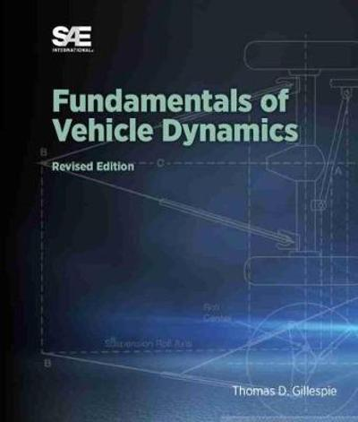 Fundamentals of Vehicle Dynamics - Thomas D. Gillespie