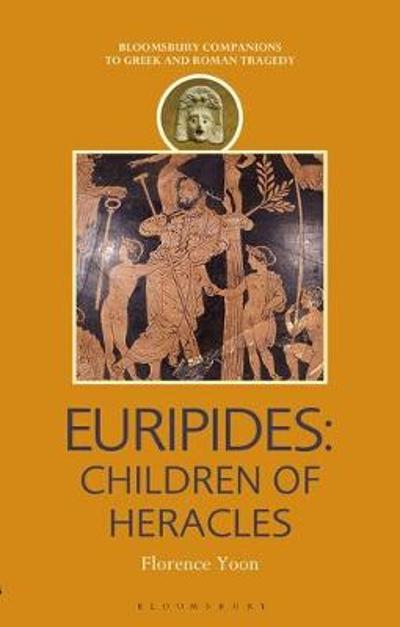 Euripides: Children of Heracles - Florence Yoon