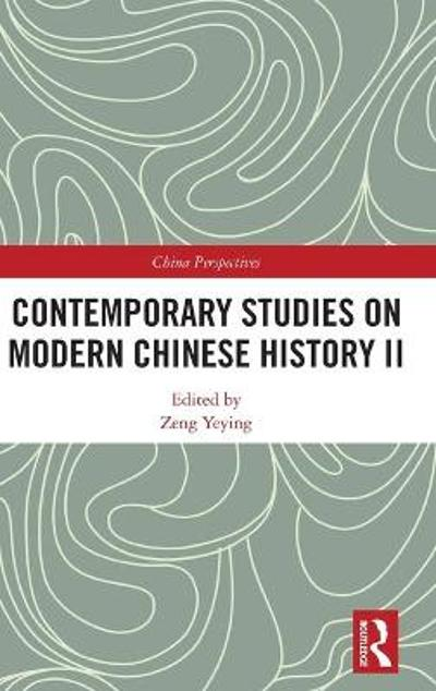 Contemporary Studies on Modern Chinese History II - Zeng Yeying