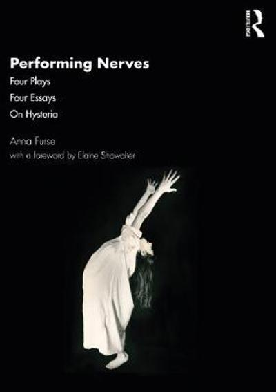 Performing Nerves - Anna Furse