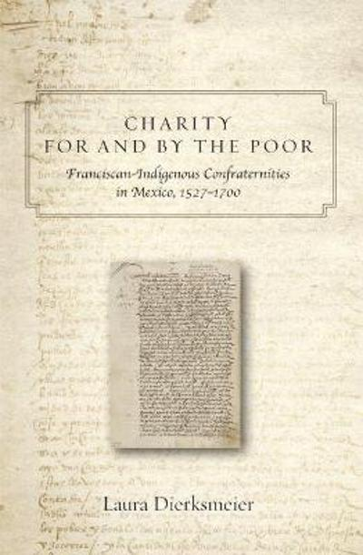 Charity for and by the Poor - Laura Dierksmeier