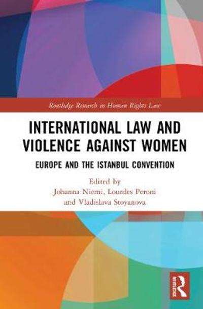 International Law and Violence Against Women - Johanna Niemi