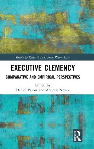 Executive Clemency - Daniel Pascoe
