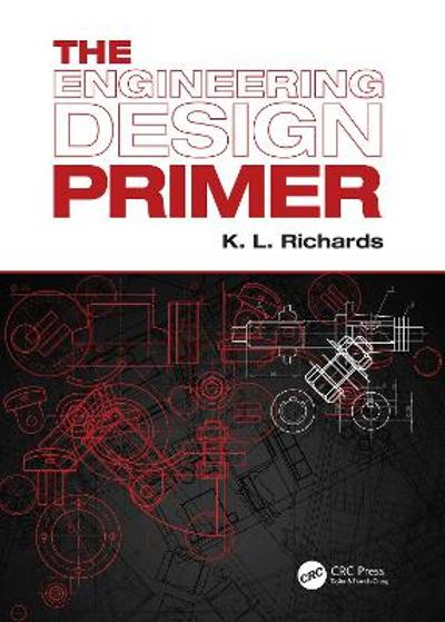 The Engineering Design Primer - K. L. Richards