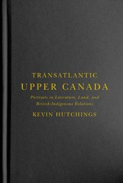 Transatlantic Upper Canada - Kevin Hutchings