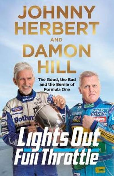 Lights Out, Full Throttle - Damon Hill
