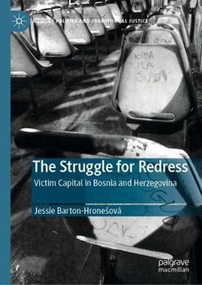 The Struggle for Redress - Jessie Barton-Hronesova