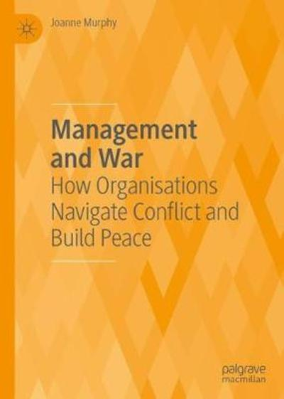 Management and War - Joanne Murphy