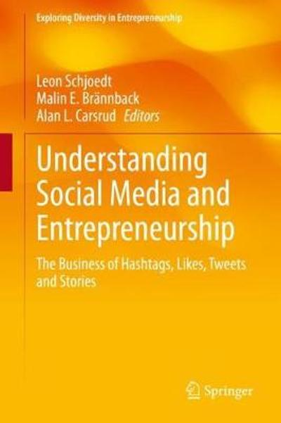 Understanding Social Media and Entrepreneurship - Leon Schjoedt