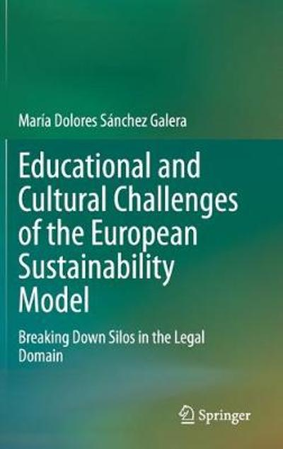 Educational and Cultural Challenges of the European Sustainability Model - Maria Dolores Sanchez Galera