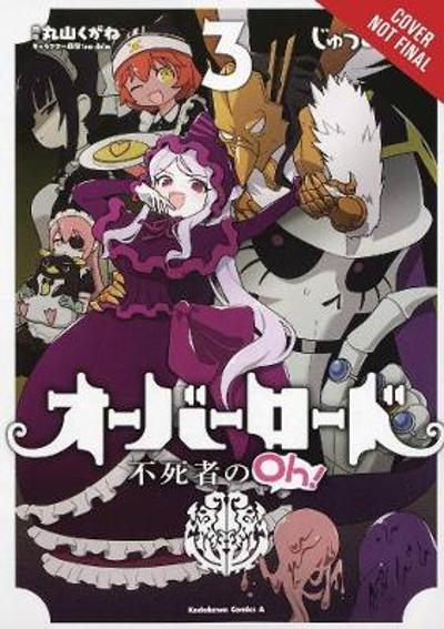 Overlord: The Undead King Oh!, Vol. 3 - Kugane Maruyama