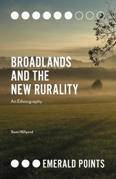 Broadlands and the New Rurality - Sam Hillyard