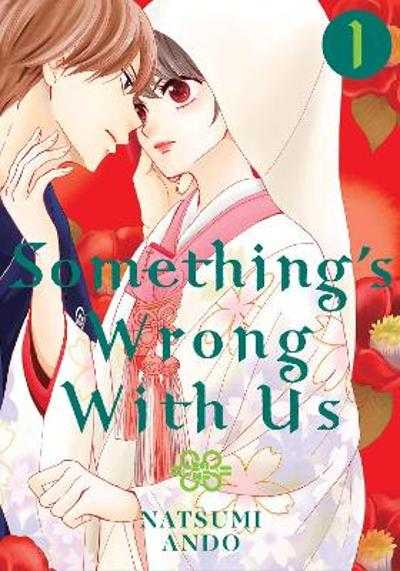 Something's Wrong With Us 1 - Natsumi Ando