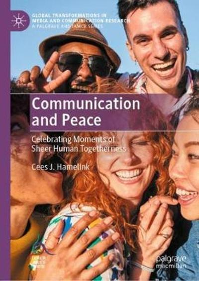 Communication and Peace - Cees J. Hamelink
