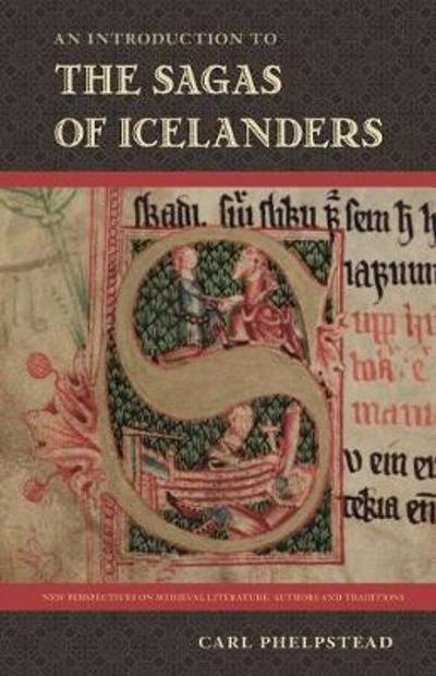 An Introduction to the Sagas of Icelanders - Carl Phelpstead