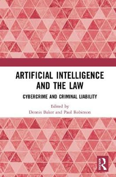 Artificial Intelligence and the Law - Dennis J. Baker