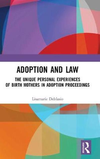 Adoption and Law - Lisamarie Deblasio