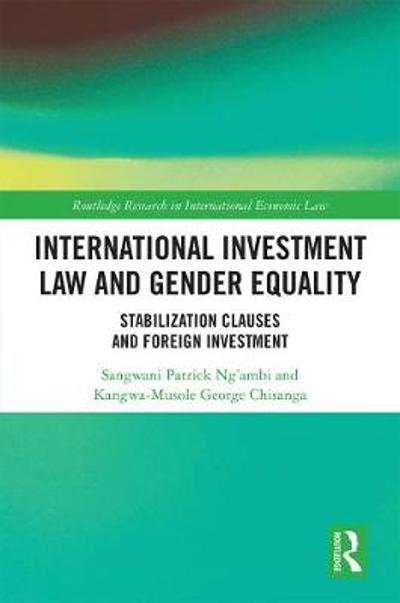 International Investment Law and Gender Equality - Sangwani Patrick Ng'ambi