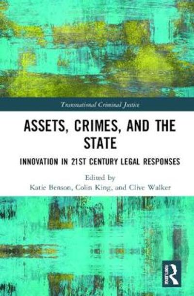 Assets, Crimes and the State - Katie Benson