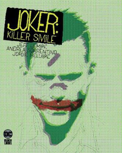 Joker: Killer Smile - Jeff Lemire