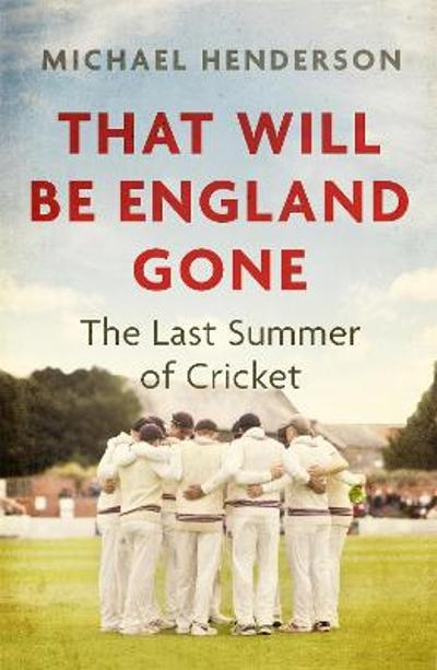 That Will Be England Gone - Michael Henderson
