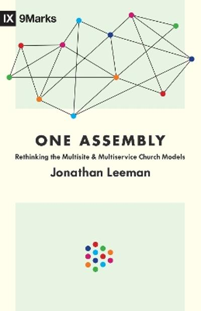 One Assembly - Jonathan Leeman