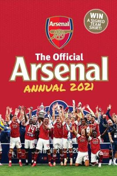 The Official Arsenal Annual 2021 - Josh James