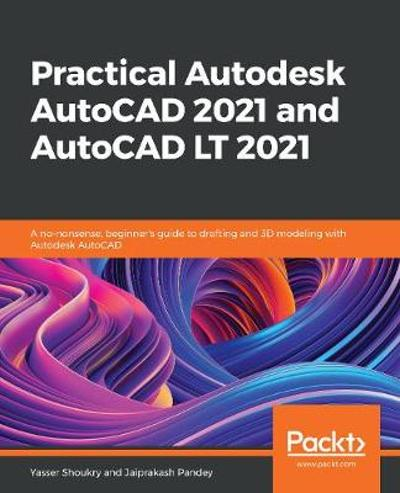 Learn AutoCAD 2020 and AutoCAD LT 2020 - Yasser Shoukry
