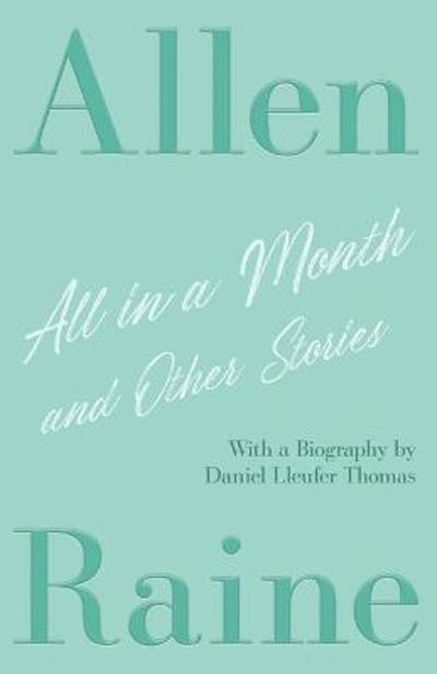 All in a Month and Other Stories - Allen Raine