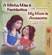 My Mom is Awesome (Portuguese English Bilingual Book for Kids- Portugal) - Shelley Admont Kidkiddos Books