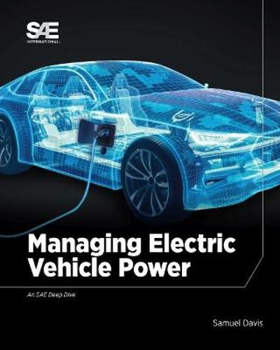 Managing Electric Vehicle Power - Samuel Davis