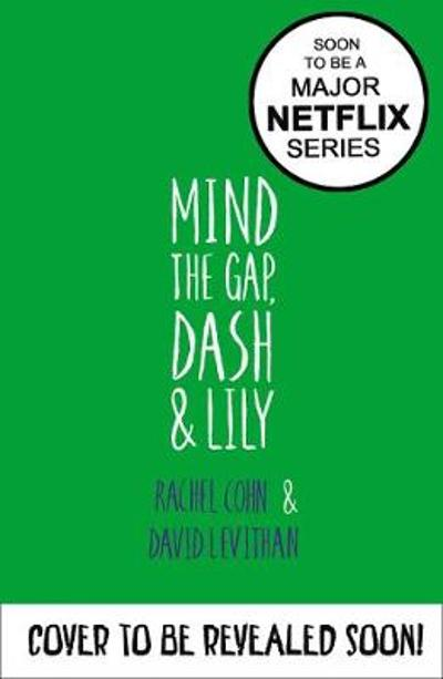 Mind the Gap, Dash and Lily - Rachel Cohn