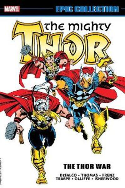 Thor Epic Collection: The Thor War - Tom DeFalco