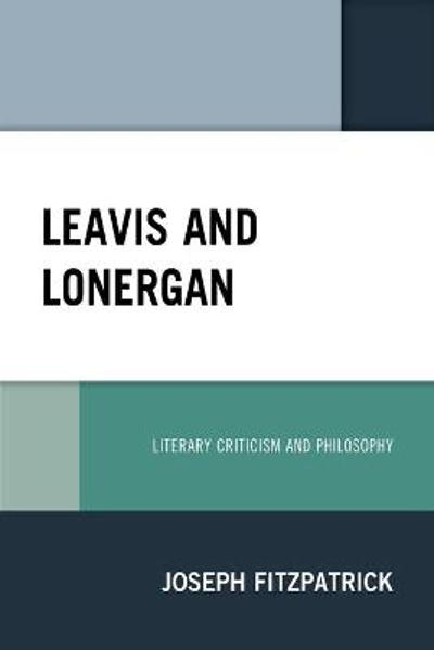 Leavis and Lonergan - Joseph Fitzpatrick