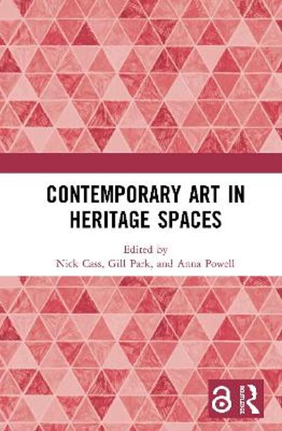 Contemporary Art in Heritage Spaces - Nick Cass