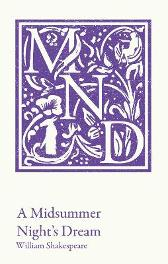 A Midsummer Night's Dream - William Shakespeare Peter Alexander Mike Gould