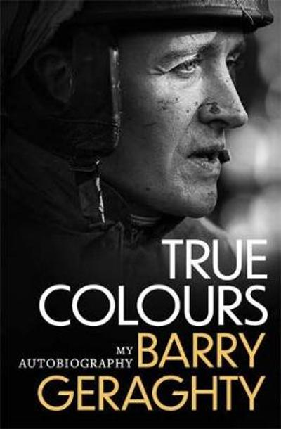 True Colours - Barry Geraghty