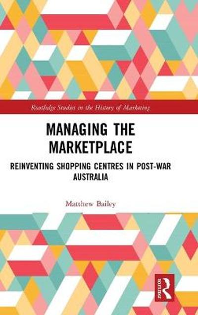 Managing the Marketplace - Matthew Bailey