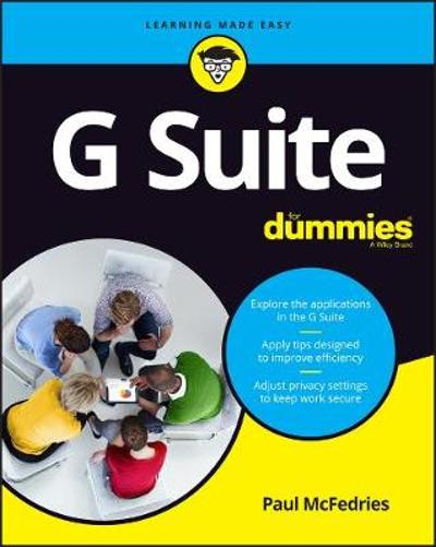 G Suite For Dummies - Paul McFedries