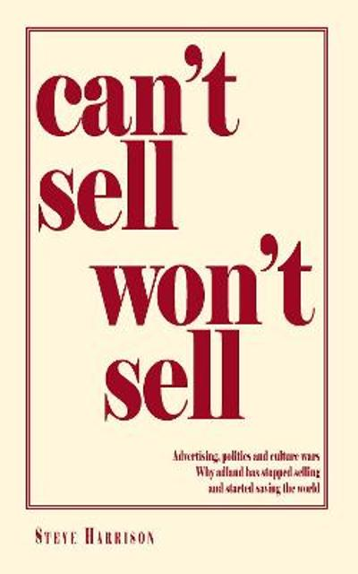 Can't Sell Won't Sell - Steve Harrison