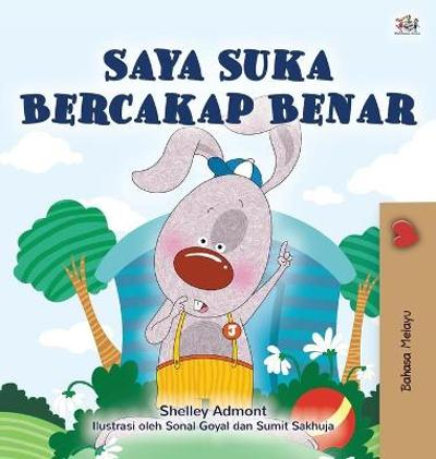 I Love to Tell the Truth (Malay Children's Book) - Shelley Admont