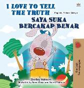 I Love to Tell the Truth (English Malay Bilingual Book for Kids) - Shelley Admont Kidkiddos Books