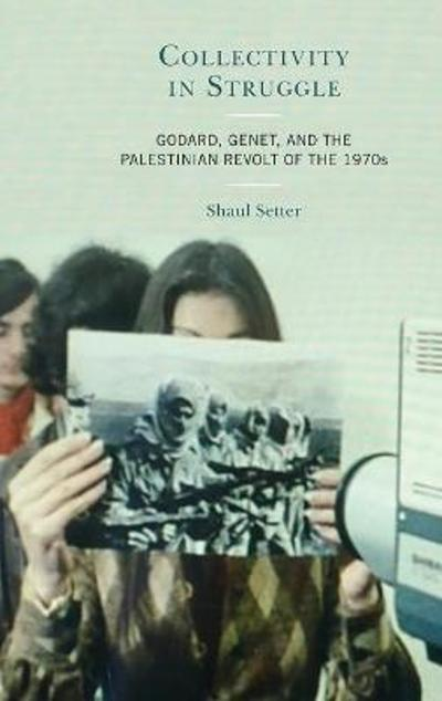 Collectivity in Struggle - Shaul Setter