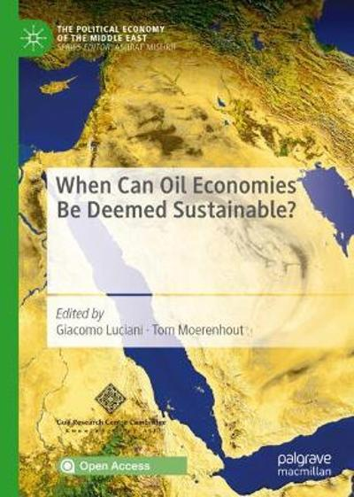 When Can Oil Economies Be Deemed Sustainable? - Giacomo Luciani