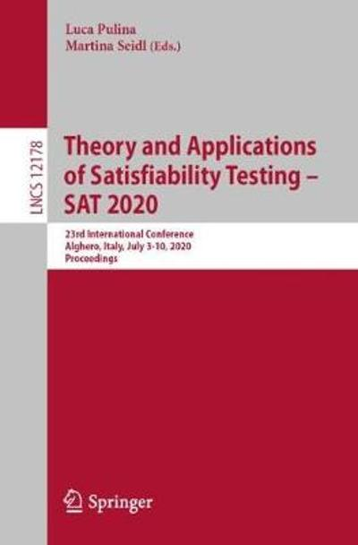 Theory and Applications of Satisfiability Testing - SAT 2020 - Luca Pulina