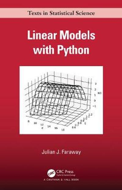 Linear Models with Python - Julian J. Faraway
