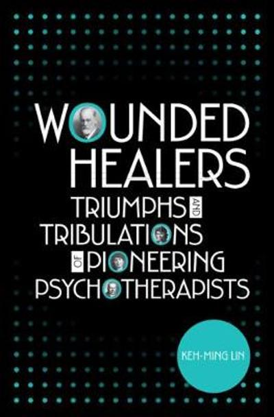 Wounded Healers - Keh-Ming Lin