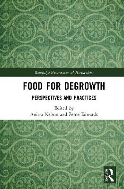 Food for Degrowth - Anitra Nelson