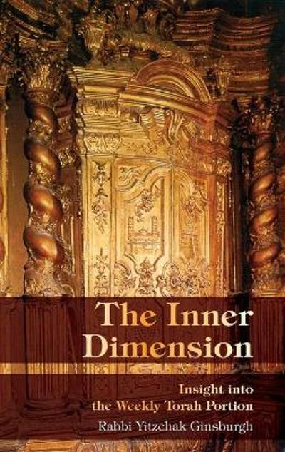 The Inner Dimension - Yitzchak Ginsburgh