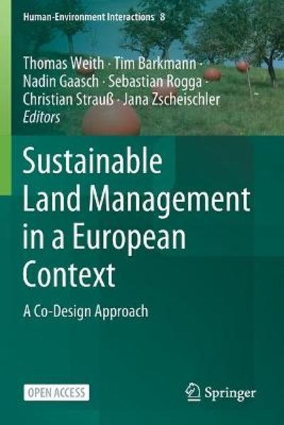 Sustainable Land Management in a European Context - Thomas Weith